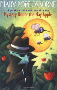 SPIDER KANE AND THE MYSTERY UNDER THE MAY-APPLE