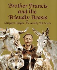 BROTHER FRANCIS AND THE FRIENDLY BEASTS