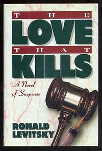 THE LOVE THAT KILLS