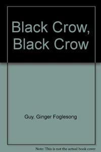 BLACK CROW, BLACK CROW