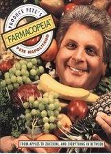 PRODUCE PETE'S 'FARMACOPEIA'