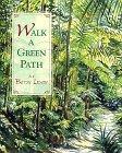 WALK A GREEN PATH