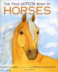 THE TRUE-OR-FALSE BOOK OF HORSES