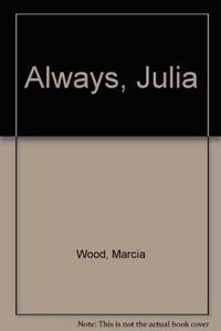 ALWAYS, JULIA