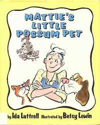MATTIE'S LITTLE POSSUM PET
