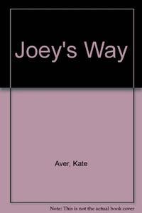 JOEY'S WAY