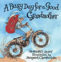A BUSY DAY FOR A GOOD GRANDMOTHER