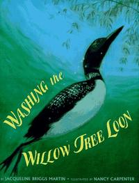 WASHING THE WILLOW TREE LOON