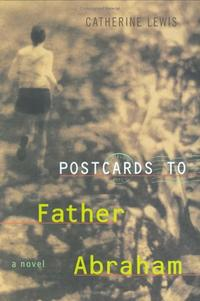 POSTCARDS TO FATHER ABRAHAM