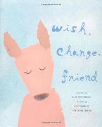 WISH, CHANGE, FRIEND