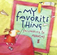 MY FAVORITE THING (ACCORDING TO ALBERTA)
