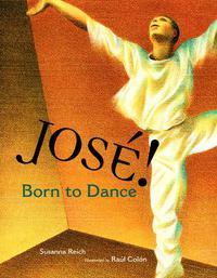 JOSÉ! BORN TO DANCE