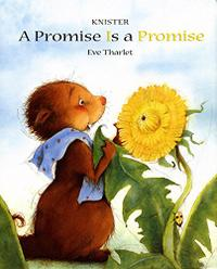 A PROMISE IS A PROMISE