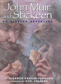 JOHN MUIR AND STICKEEN