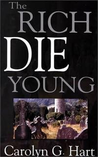 THE RICH DIE YOUNG