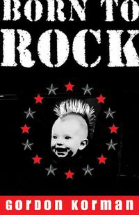 BORN TO ROCK!
