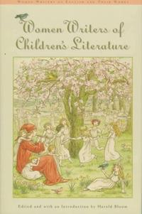 WOMEN WRITERS OF CHILDREN'S LITERATURE