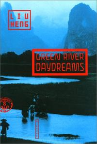 GREEN RIVER DAYDREAMS
