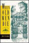 WHEN OLD MEN DIE