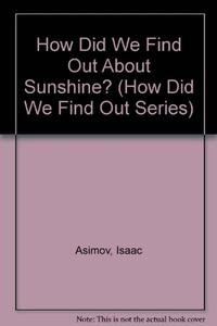 HOW DID WE FIND OUT ABOUT SUNSHINE?
