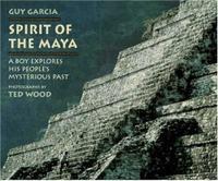 SPIRIT OF THE MAYA