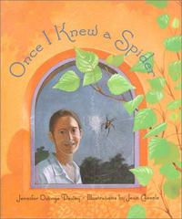 ONCE I KNEW A SPIDER