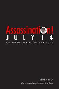 ASSASSINATION! JULY 14