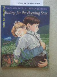 WAITING FOR THE EVENING STAR