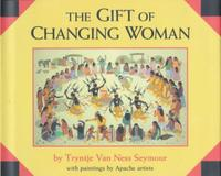 THE GIFT OF THE CHANGING WOMAN