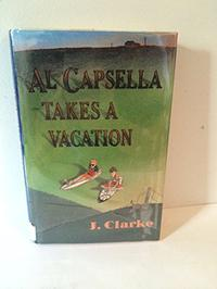 AL CAPSELLA TAKES A VACATION