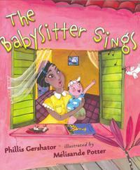 THE BABYSITTER SINGS