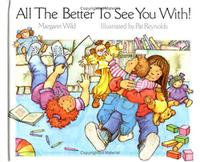 ALL THE BETTER TO SEE YOU WITH!