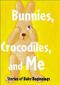 BUNNIES, CROCODILES, AND ME