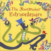 THE SHOEMAKER EXTRAORDINAIRE