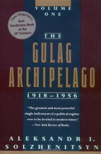THE GULAG ARCHIPELAGO, 1918-1956