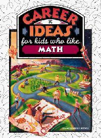 CAREER IDEAS FOR KIDS WHO LIKE MATH
