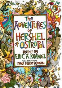 THE ADVENTURES OF HERSHEL OF OSTROPOL