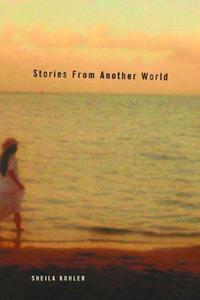 STORIES FROM ANOTHER WORLD
