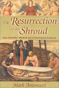THE RESURRECTION OF THE SHROUD