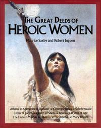 THE GREAT DEEDS OF HEROIC WOMEN