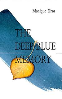 THE DEEP BLUE MEMORY