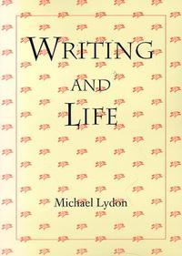 WRITING AND LIFE