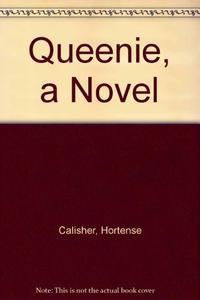 QUEENIE, A NOVEL