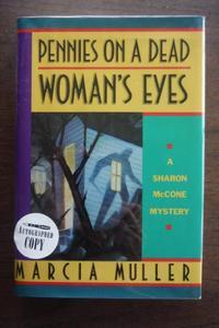 PENNIES ON A DEAD WOMAN'S EYES
