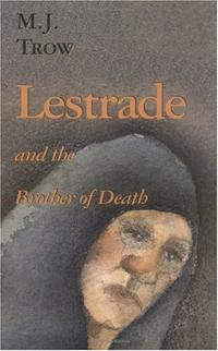 LESTRADE AND THE BROTHER OF DEATH
