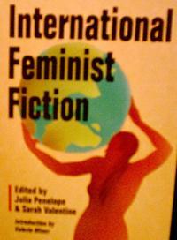 INTERNATIONAL FEMINIST FICTION