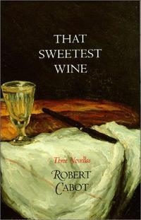 THAT SWEETEST WINE