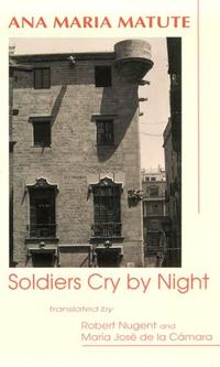 SOLDIERS CRY BY NIGHT