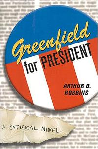 GREENFIELD FOR PRESIDENT