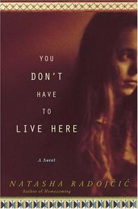 YOU DON'T HAVE TO LIVE HERE